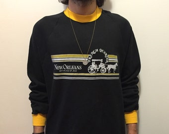 Vintage 80's New Orleans Sweatshirt // French Quarter // Birthplace of Jazz.