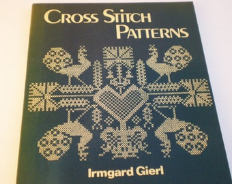 Vintage Cross Stitch Patterns Book, by Irmgard Giert, Gift for Maker, Birthday Gift, Cross Stitch Inspiration, Embroidery Patterns