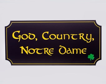 Notre Dame God Country Notre Dame Wall hanging
