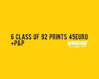 All 6 Class Of 92 Prints for the Price of 3