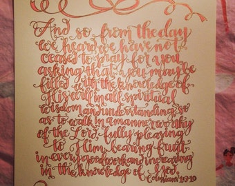 Bible verse print - hand drawn, Colossians 1:9-10, sparkly gold and pink