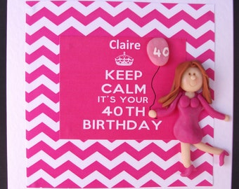 Personalised female 40th Birthday card (keep calm) design by Hot Dough creations