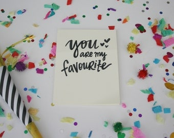 you are my favourite card