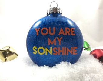 You Are My Sonshine - You Are My Sunshine - Gift for Son - Gift from Mom - Christmas Gift - Sonshine - Gift for Boys