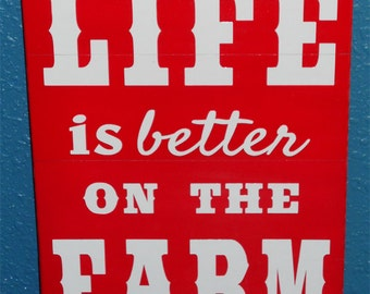 Life Is Better on the Farm wood sign, Red farm sign, farm wood sign, home decor, farm decor, farm sign
