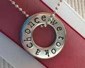 We Took A Chonce Necklace - Niall Horan, One Direction, 1D Necklace, Washer Pendant, 1D Jewelry, Hand Stamped, 1D Gift