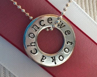 We Took A Chonce Necklace - Niall Horan, One Direction, Washer Pendant, 1D Jewelry, Hand Stamped, 1D Gift