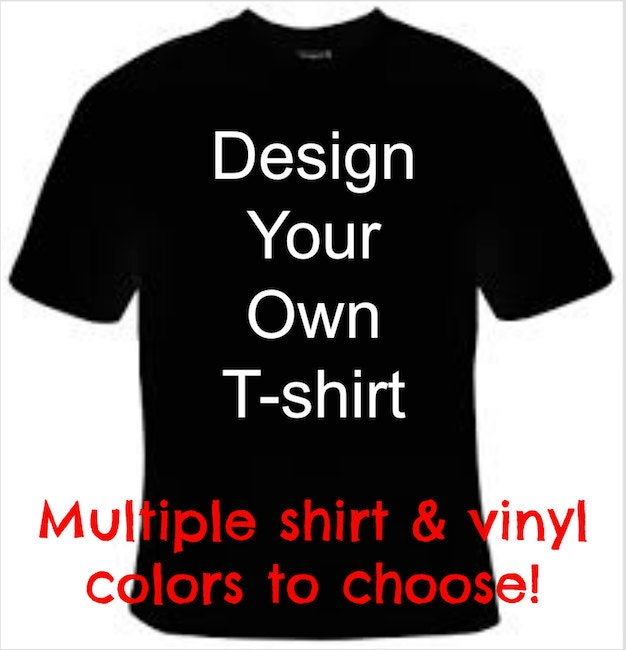 Design your own t shirt custom t shirt design personalized for Create your own t shirt design