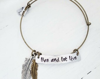 Live and let Live Adjustable Bangle