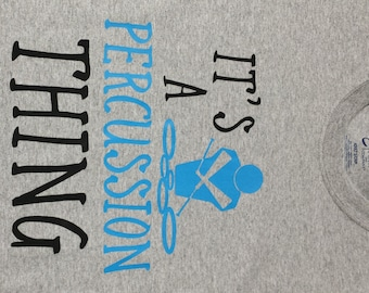 It's A Percussion Thing T-Shirt