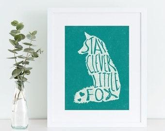Buy One Get One, Stay Clever Little Fox, Nursery Art, Fox Nursery Decor, woodland nursery, fox, fox print, fox wall art, nursery print