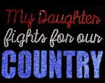 MY Daughter Fights For Our Country