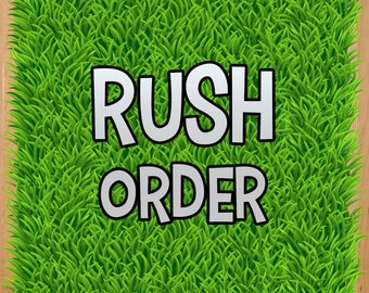 RUSH order fee - adds on
