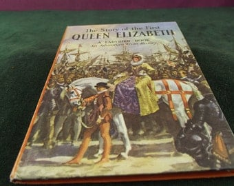 Vintage Ladybird book series 561 The story of the first Queen Elizabeth