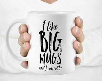 Coffee mug, Funny mug, Gift for him, I like big mugs... Funny quote mug, Gift mug, Funny Gift, Minimalist quote mug, Printed mug, HuppyMugs.