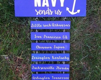 Home is where the navy sends us,personalized Navy sign, Navy wife, Navy life, duty station sign, military life