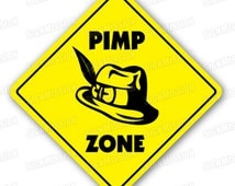PIMP ZONE Sign new xing pimpin hooker hat shoes gift