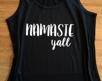 Namaste Y'all - Yoga Workout Tank or Tee