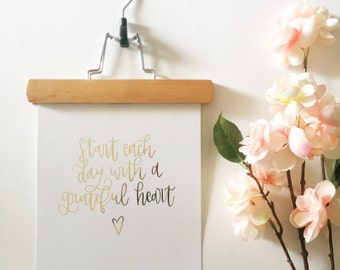 Start Each Day With Grateful Heart foil print