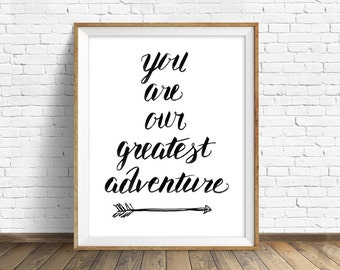 Greatest Adventure - art prints, instant download, printable art, black and white, kids room art, nursery art, download, wall art prints