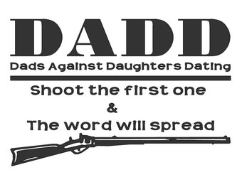 Dad Decal - Dads against daughters dating