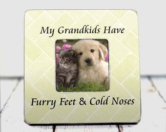 Pet Gift Pet lover My grandchildren have furry feet and cold noses furry friends cat dog lover animal lover pet child canine feline TPFS