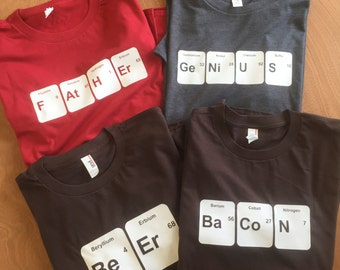 Men's Periodic Table Shirts: Father's Day gift, Father, Bacon, Beer, Genius