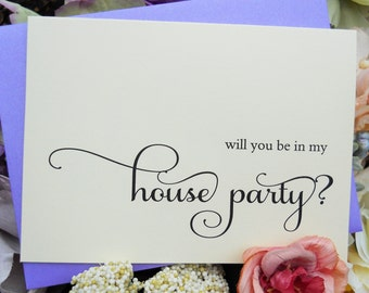 Will You Be in My HOUSE PARTY Card,  Shimmer Envelope, Wedding Note Card, House Party Card, House Party Invitation Wedding Announcement