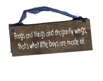 Frogs And Things And Dragon Fly Wings Thats What Little Boys Are Made Of - Baby Shower Gift - Nursery Decor - Baby Boy - Boys Room Decor -