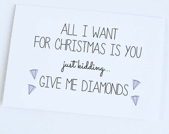Funny Christmas Card - All I Want Are Diamonds