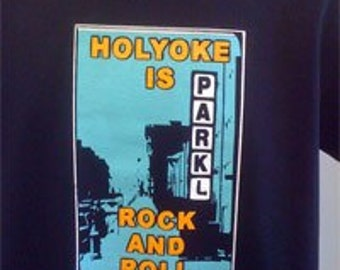 Holyoke is Rock and Roll T-Shirt