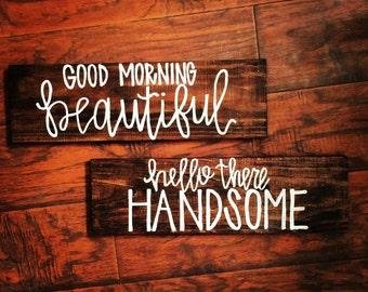 Good Morning Beautiful Signs