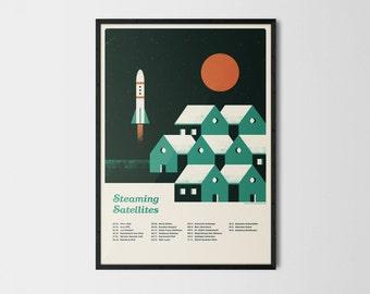 Steaming satellites silkscreen poster