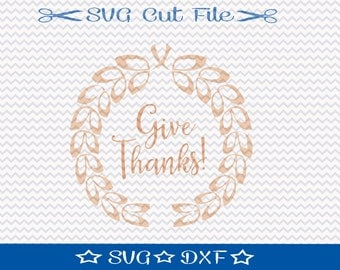 Give Thanks SVG File / SVG Cut File for Silhouette / Thanksgiving svg / Thankfuul and Blessed svg