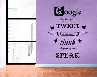 Google Before You Tweet - Removable Wall Decal