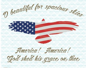 4th of July svg Patriotic July Fourth O Beautiful For Spacious Skies svg American Bald Eagle svg dxf eps jpg files for Cricut Silhouette
