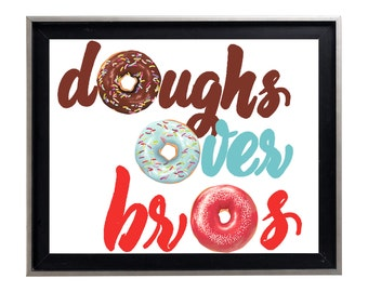 Watercolor Doughs Over Bros DONUTS Art Print Matte Print Poster Splatter