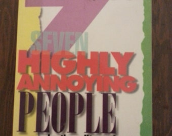 The Habits of Seven High Annoying People