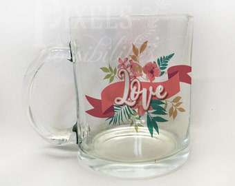 "Personalized Clear Glass Mug 11 oz. (""Love.. It Never Fails"")"