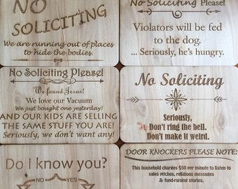 Fun laser engraved No Soliciting signs