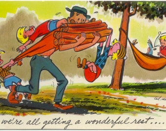 A Wonderful Rest- Dad Carrying Logs- Family Camping COMIC POSTCARD