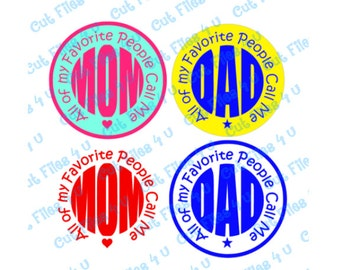 8 Mom & Dad Monograms All of my Favorite People Call Me Mom Dad vinyl designs: PNG, SVG cut files for Silhouette, Cricut