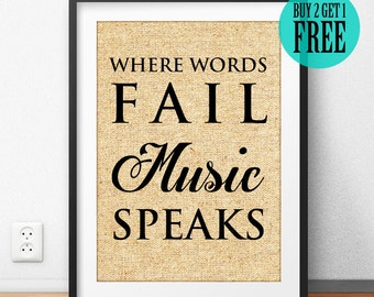 Where Words Fail Music Speaks Burlap Print, Rustic Home Decor, Music Print, Hans Christian Andersen, Music Lyric, Inspirational Gift, SD25