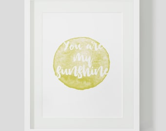 You are my sunshine Wall Print
