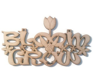 Wood Laser Cut Etched Engraved Bloom and Grow Wall Art Sign - Child Garden Room Nursery Decor