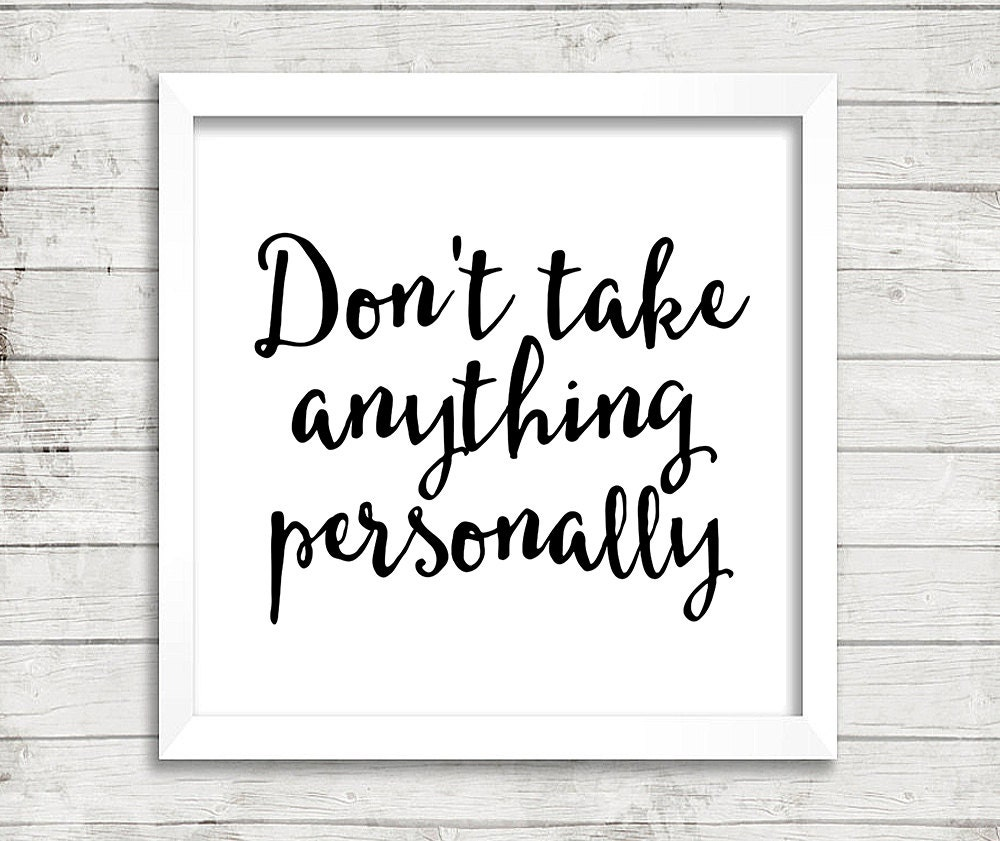 10x10 The Four Agreements Don't Take Anything Personally