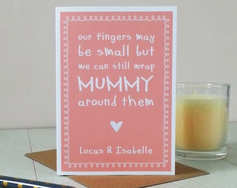 My Fingers May Be Small, Cute Mummy Card
