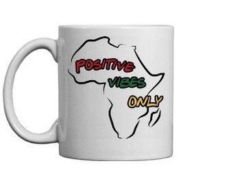 Africa Postive Vibes Only Mug