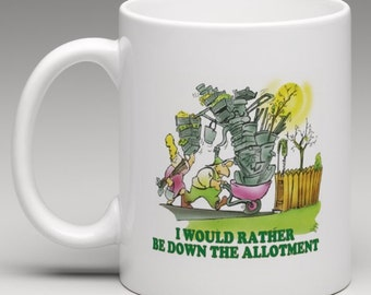 I would rather be down the Allotment - Novelty Mug