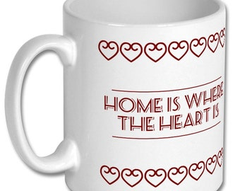 Housewarming gift, Home is where the heart is mug, Home sweet home, House warming gift, tea mug, coffee mug, new home gift, you've moved